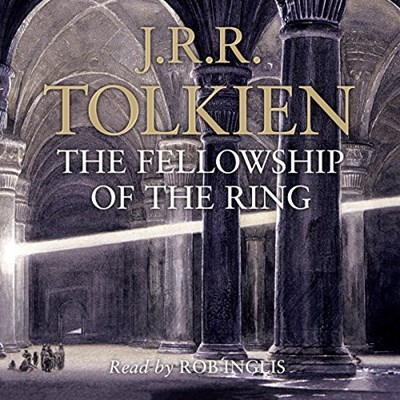 The Lord of the Rings (the fellowship of the ring) read by Rob Inglis